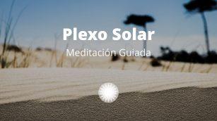 Meditación Guiada Plexo Solar