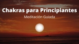 Meditación Guiada Chakras Para Principiantes