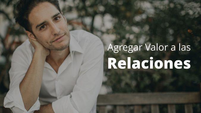 Agustin Meditacion Agregar Valor A Las Relaciones