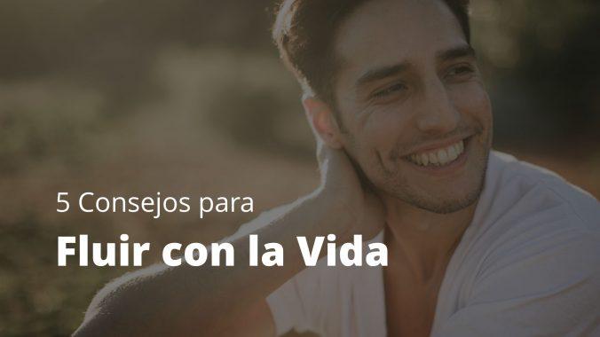 Agustin Vidal Meditacion Blog Consejos Fluir Con La Vida